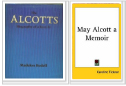 The Alcotts by Madelon Bedell and May Alcott A Memoir by Caroline Ticknor