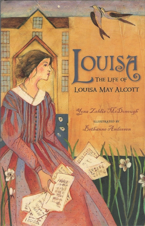Louisa the Life of Louisa May Alcott