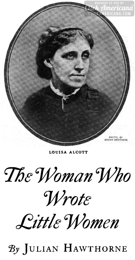 from http://clickamericana.com/eras/1920s/louisa-may-alcott-the-woman-who-wrote-little-women-1922