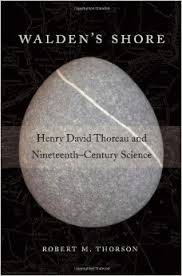 Walden's Shore Henry David Thoreau and Nineteenth-Century Science